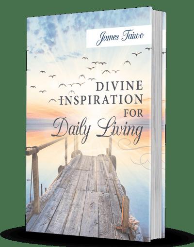 Divine Inspiration for Daily Living – 365 Devotionals
