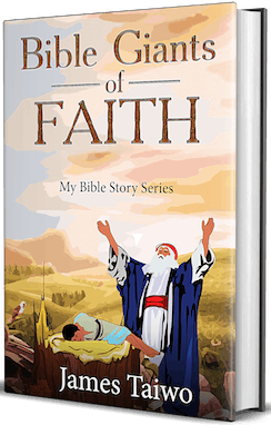 Bible Giants of Faith (My Bible Stories Book 1)