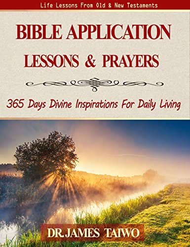 Bible Application Lessons and Prayers